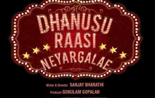 Movie Details Dhanusu Raasi Neyargale