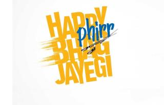 'Happy Phirr Bhag Jayegi'