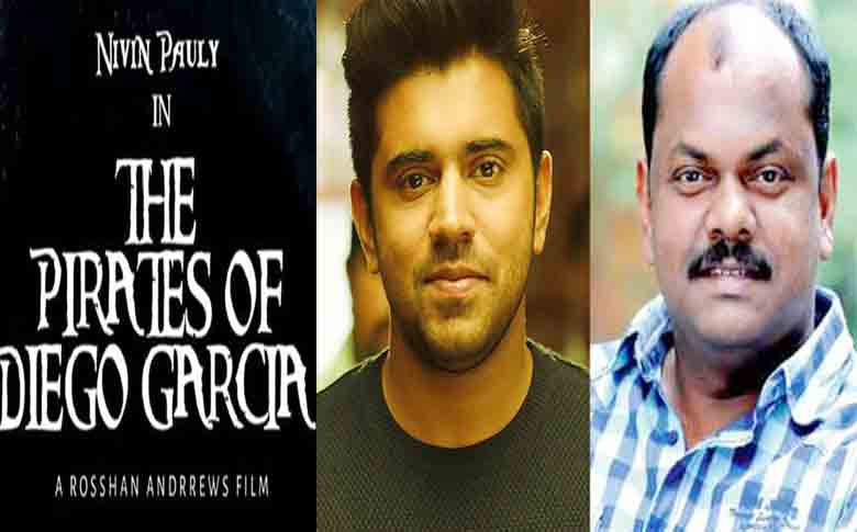 Nivin Pauly – Rosshan Andrrews joining together again after Kayamkulam Kochunni