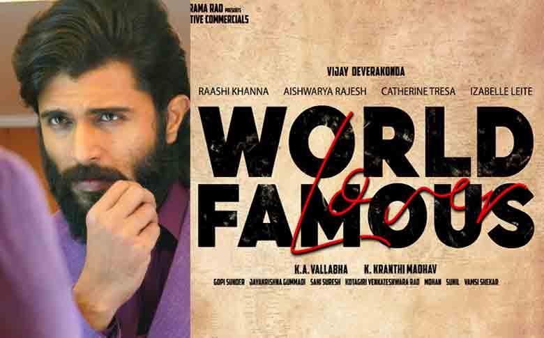 Vijay Deverakonda starring 'World Famous Lover' nears completion